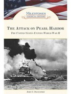 The Attack on Pearl Harbor: The United States Enters World War II.