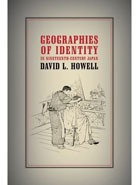 Geographies of Identity in Nineteenth Century Japan.